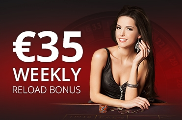 €35 Weekly Reload Bonus